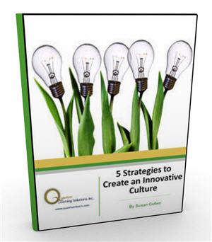 5 Strategies to Create an Innovative Culture - Quantum Learning Solutions