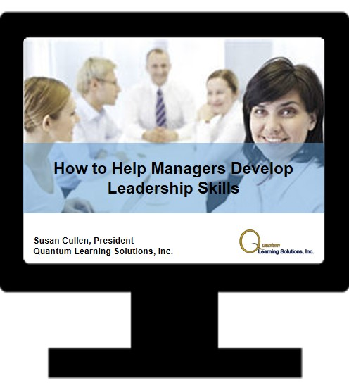 How to Help Managers Develop Leadership Skills - Quantum Learning Solutions
